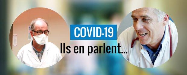 Covid-19 : ils en parlent...