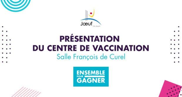 Présentation du centre de vaccination